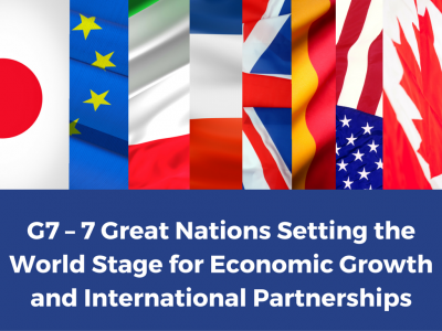 Diplomatic Chat Series: G7–7 Great Nations Setting the World Stage for Economic Growth and International Partnerships