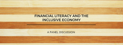 Financial Literacy and the Inclusive Economy