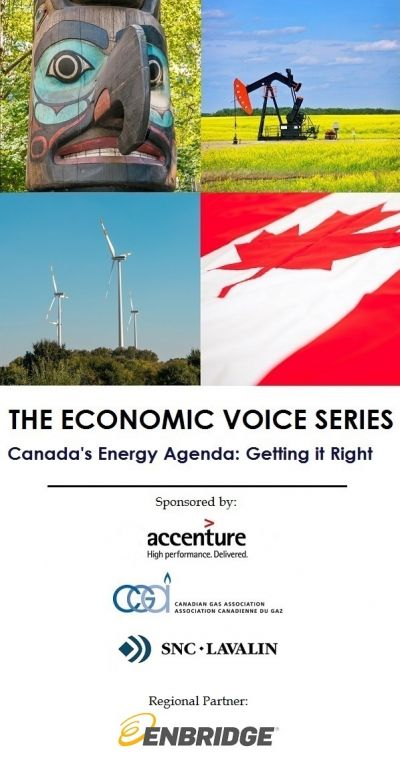 Toronto Edition: The Economic Voice Series - Canada's Energy Agenda: Getting it Right