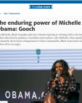 The enduring power of Michelle Obama: Gooch